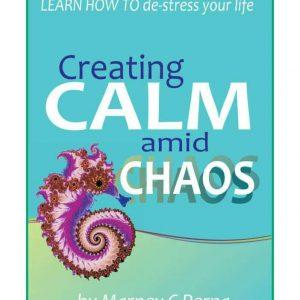 Creating Calm amid Chaos Audio Book